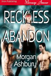 Reckless Abandon [Reckless and Brazen 1]