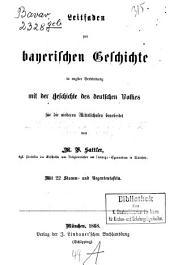 Leitfaden zur bayerischen Geschichte in engster Verbindung mit der Geschichte des deutschen Volkes