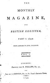 The Monthly Magazine: Volume 5