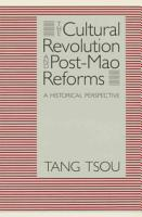 The Cultural Revolution and Post Mao Reforms PDF