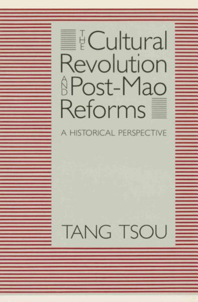 The Cultural Revolution and Post Mao Reforms