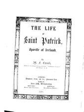 The Life of Saint Patrick, Apostle of Ireland