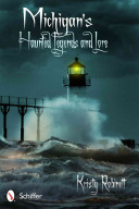 Michigan s Haunted Legends and Lore