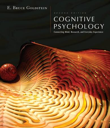 Cognitive Psychology  Connecting Mind  Research and Everyday Experience PDF