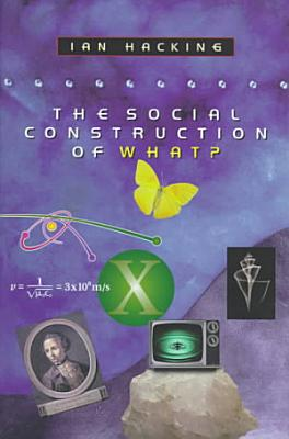 The Social Construction of What  PDF