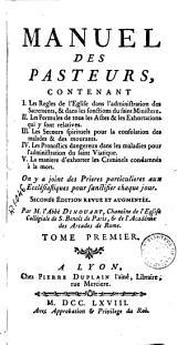 Manuel des pasteurs ...: on y a joint des prieres particulieres aux ecclésiastiques pour sanctifier chaque jour ...