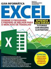 Guia Informática - Excel Ed.02: Domine o programa e prepare-se para o mercado de trabalho