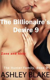 The Billionaire's Desire 9, Zane and Abby: The Hunter Family, Book 9