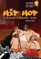 Hip Hop in America: A Regional Guide