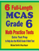6 Full-Length MCAS Grade 6 Math Practice Tests