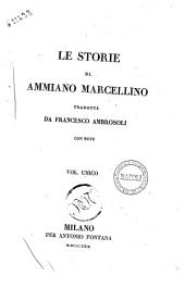 Le storie di Ammiano Marcellino tradotte da Francesco Ambrosoli con note vol. unico