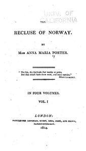 The Recluse of Norway: Volume 1