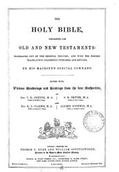 The holy Bible, ed. [the O.T.] by T.K. Cheyne, S.R. Driver, and [the N.T. by] R.L. Clarke, A. Goodwin