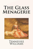 Download The Glass Menagerie Book