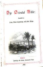 The oriental Bible: illustr. by notes [by I. Cobbin. A.V.].
