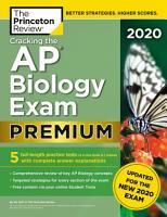Cracking the AP Biology Exam 2020  Premium Edition PDF