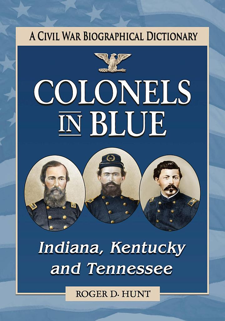 Colonels in Blue—Indiana, Kentucky and Tennessee