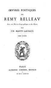 La Pléiade françoise: Belleau, R. Œvvres poétiques. 1878. 2 v