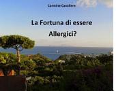 La fortuna di essere allergici?