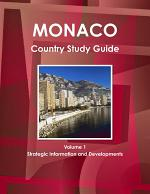 Monaco Country Study Guide Volume 1 Strategic Information and Developments