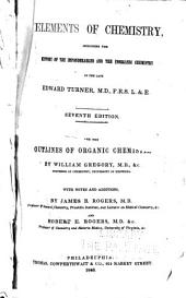 Elements of Chemistry: Including the History of the Imponderables and the Inorganic Chemistry