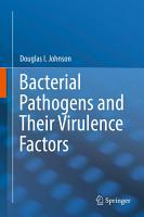 Bacterial Pathogens and Their Virulence Factors PDF