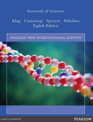 Essentials of Genetics  Pearson New International Edition PDF