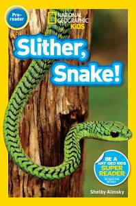 National Geographic Readers  Slither  Snake  PDF