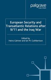 European Security and Transatlantic Relations after 9/11 and the Iraq War