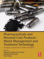 Pharmaceuticals and Personal Care Products  Waste Management and Treatment Technology PDF