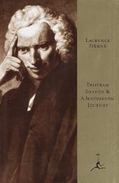 Tristram Shandy and A Sentimental Journey: (A Modern Library E-Book)