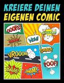 Kreiere deinen eigenen Comic  100 leere Comic Seiten f  r Erwachsene  Teenagers   Kinder PDF