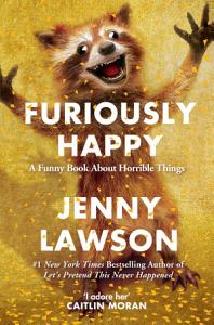 Furiously Happy Book