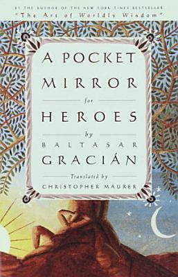 A Pocket Mirror for Heroes PDF