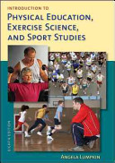 Introduction to Physical Education  Exercise Science  and Sport Studies