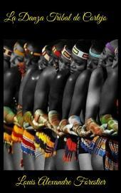 La Danza Tribal de Cortejo