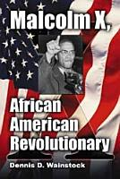 Malcolm X  African American Revolutionary PDF