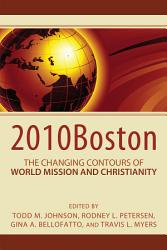 2010Boston  The Changing Contours of World Mission and Christianity PDF