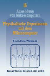 """Physikalische Experimente mit dem Mikrocomputer: """"On-Line""""-Messungen mit dem Apple II im Apple-Pascal-System"""