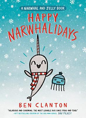 Happy Narwhalidays  A Narwhal and Jelly Book  5