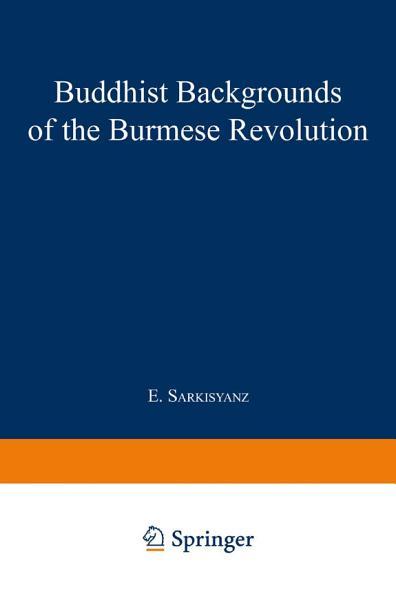 Buddhist Backgrounds of the Burmese Revolution PDF