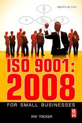 ISO 9001:2008 for Small Businesses: Edition 4