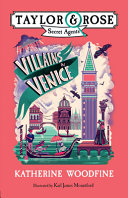 Villains in Venice  Taylor and Rose Secret Agents 3