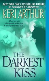 The Darkest Kiss: A Riley Jenson Guardian Novel