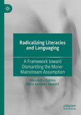 Radicalizing Literacies and Languaging PDF