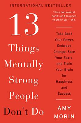 13 Things Mentally Strong People Don t Do PDF