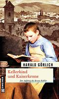 Kellerkind und Kaiserkrone PDF