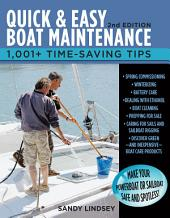 Quick and Easy Boat Maintenance, 2nd Edition: 1,001 Time-Saving Tips, Edition 2