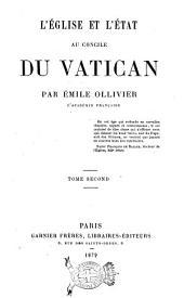 L'Église et l'État au Concile du Vatican par Émile Ollivier: 2, Volume1