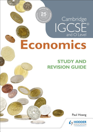Cambridge IGCSE and O Level Economics Study and Revision Guide PDF